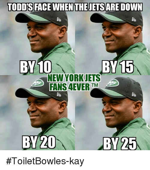 toddisface-when-the-jetsare-down-by-10-new-york-jets-5070556.png