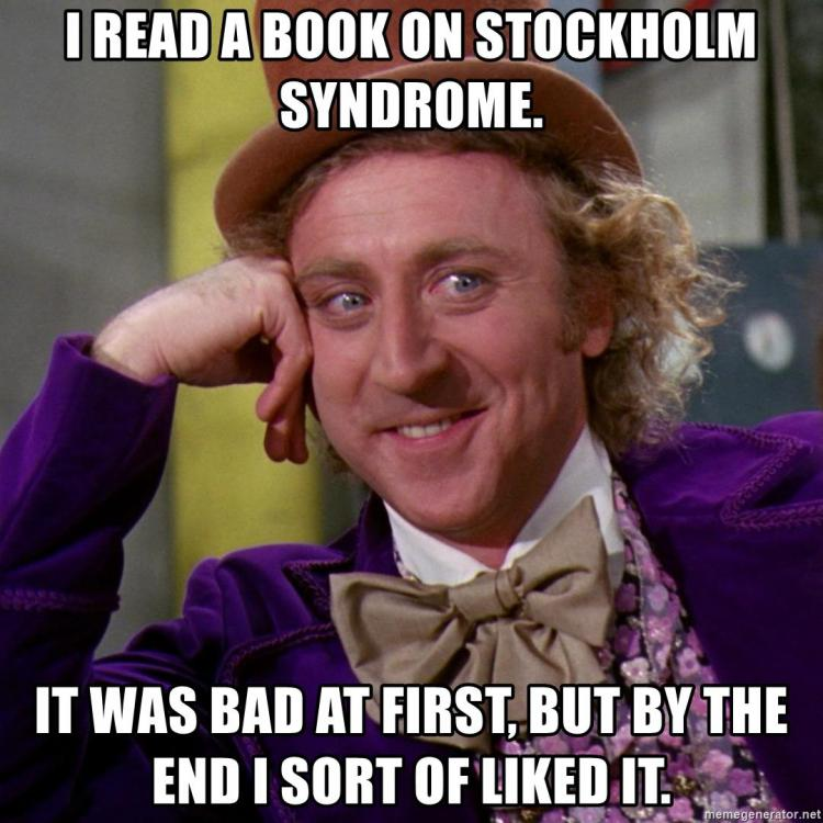 i-read-a-book-on-stockholm-syndrome-it-was-bad-at-first-but-by-the-end-i-sort-of-liked-it.thumb.jpg.f756b08d9fc4f9289bad9b4bac118051.jpg